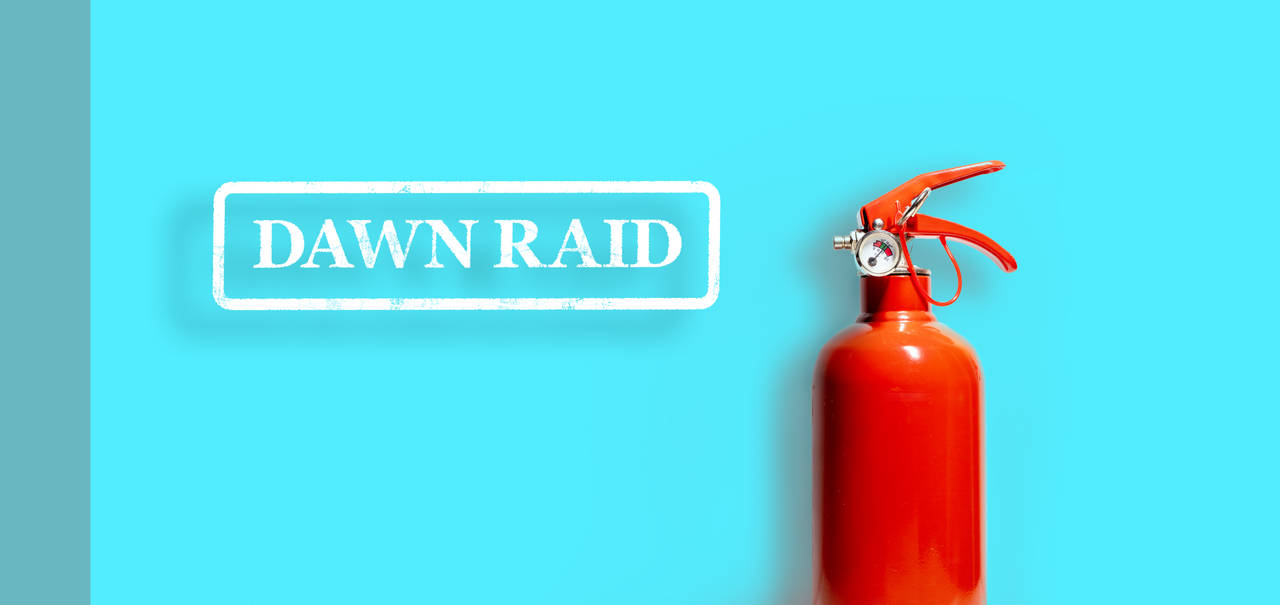 Appropriate legal advice can help to dampen fears in the face of dawn raids